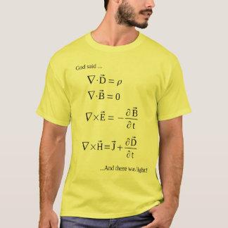 "Camiseta O Eqns de Maxwell (o deus disse, ""deixe lá seja a"