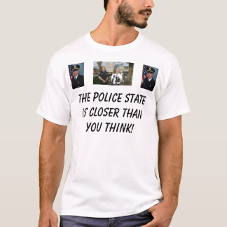 Camiseta O estado policial é mais próximo do que Yo… -