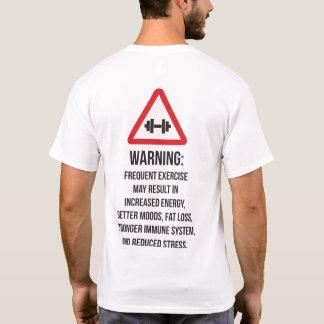 Camiseta O exercício beneficia - advertindo - o exercício