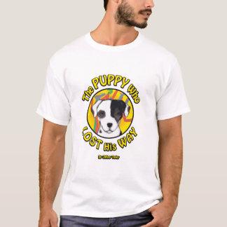 Camiseta O filhote de cachorro que perdeu sua maneira -