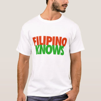 Camiseta O filipino sabe!