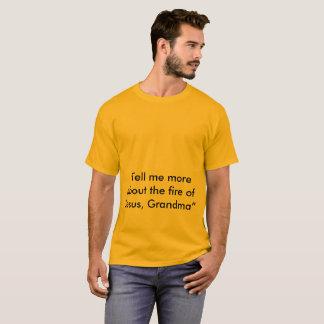 Camiseta o fogo de jesus
