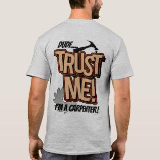 Camiseta O gajo confia-me Im um carpinteiro