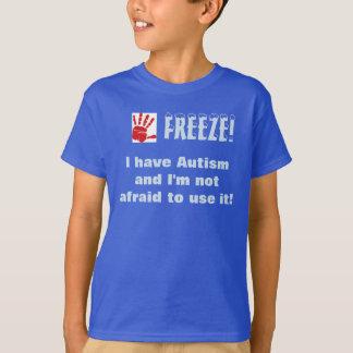 Camiseta O Gelo-Eu tem o autismo e eu não estou receoso