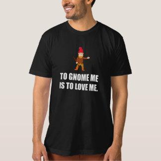 Camiseta O gnomo mim é amar-me