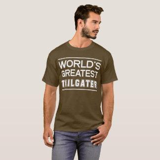 Camiseta O grande Tailgater do mundo