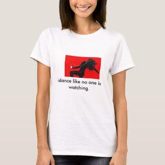 Camiseta o idance como ninguém está olhando