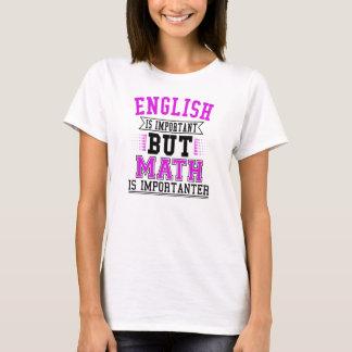 Camiseta O inglês é importante mas a matemática é chalaça
