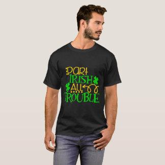 Camiseta O irlandês todo da parte incomoda o design