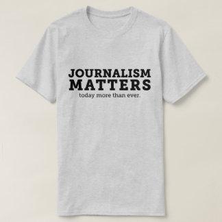 Camiseta O jornalismo importa hoje o t-shirt dos homens