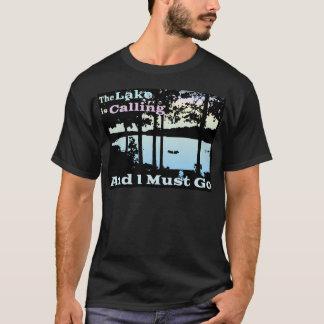 Camiseta O lago está chamando e eu devo ir
