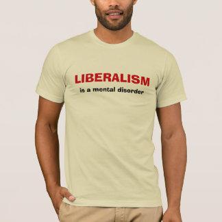 Camiseta O LIBERALISMO, é um transtorno mental