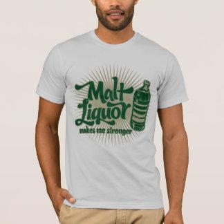 Camiseta O licor de malte faz-me um t-shirt mais forte