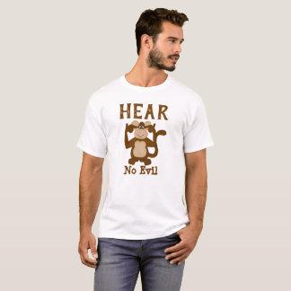 Camiseta O macaco engraçado não ouve nenhum mau
