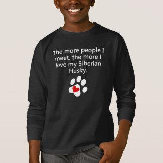 Camiseta O mais amor de I meu rouco Siberian