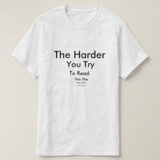 Camiseta O mais duro você tentativa