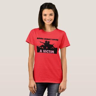 Camiseta O Mama não aumentou um t-shirt da vítima