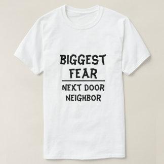 Camiseta O medo o mais grande: Vizinho do ao lado, branco