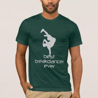 Camiseta O melhor Breakdancer nunca