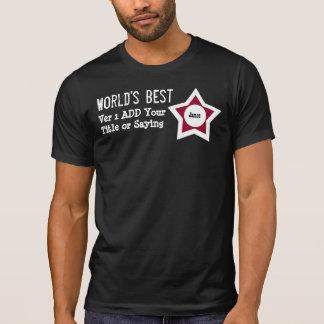 Camiseta O melhor do mundo de DIY adiciona o PAPEL que DIZ