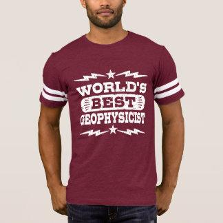 Camiseta O melhor geofísico do mundo