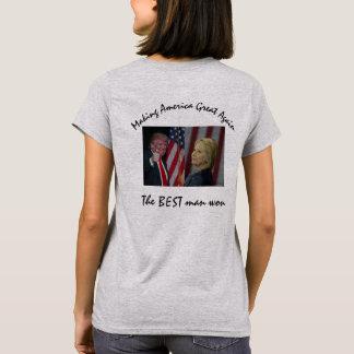 Camiseta O melhor homem ganhado -- eleição 2016