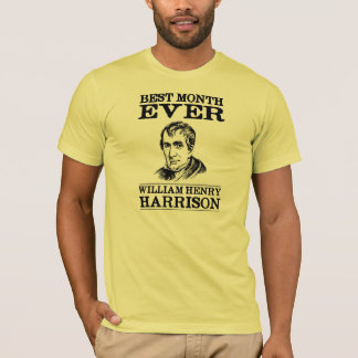 Camiseta O melhor mês de William Henry Harrison nunca