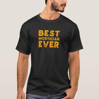 Camiseta O melhor mortician nunca