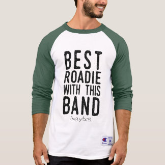 Camiseta O melhor Roadie (talvez) (preto)