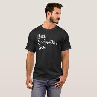 Camiseta O melhor T do presente da madrinha nunca