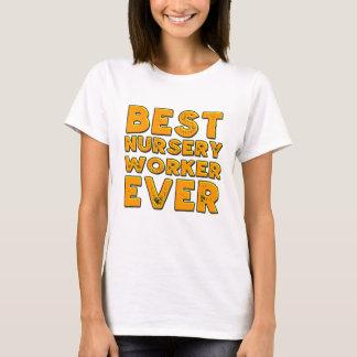 Camiseta O melhor trabalhador do berçário nunca