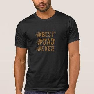 Camiseta O melhor tshirt do hashtag do pai nunca