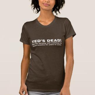 Camiseta O morto de Ted! (Customizável)