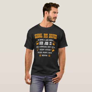 Camiseta O motorista de auto escolar é apenas uma posição