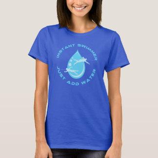 Camiseta O nadador imediato apenas adiciona a água