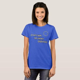 Camiseta O nicht da guerra de Ich. Stimmte GEGEN Brexit de