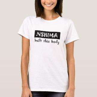 Camiseta o nshima construiu este corpo