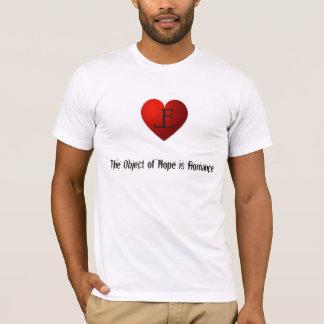 Camiseta O objeto da esperança é romance