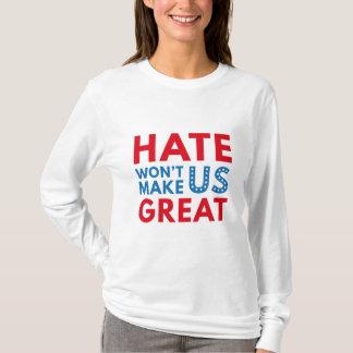 Camiseta O ódio não fará o excelente dos E.U.