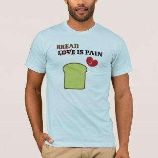 Camiseta O pão é t-shirt da dor