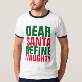 Camiseta O PAPAI NOEL DEFINE t-shirt IMPERTINENTES,