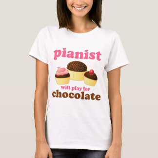Camiseta O pianista jogará para o chocolate