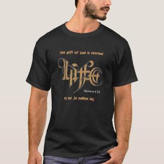 Camiseta O presente do deus é vida eterna,