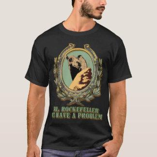 Camiseta O problema grande de Rockefeller: de proporções