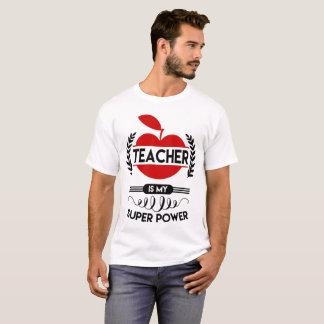 Camiseta o professor é minha superpotência