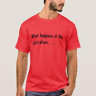 Camiseta O que acontece no lugar da pizza. Peter