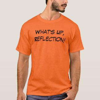 Camiseta O que está acima, reflexão!