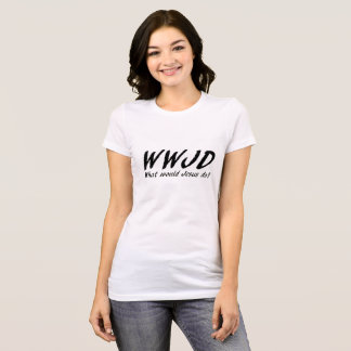 Camiseta O que Jesus faria