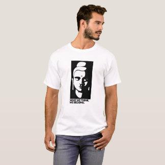 """Camiseta """"O que nós pensamos, nós transformamo-nos"""" t-shirt"""