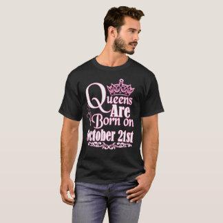 Camiseta O Queens é o 21 de outubro aniversário engraçado